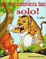 Libros para niños: ¡Si no estuviera tan solo! – Sigal Adler [PDF]