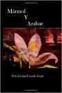 Mármol y Azahar – Pedro Celestino Fernández Arregui [PDF]