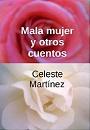 Mala mujer y otros cuentos – Celeste Martínez [PDF]