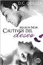 Maron Noir: Cautivos (Part N° 1) – D. C. Odesza [PDF]