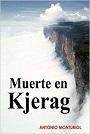 Muerte en Kjerag – Antonio Monturiol [PDF]
