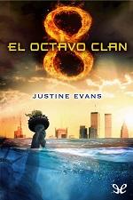 El octavo clan – Justine Evans [PDF]
