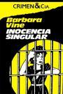 Inocencia singular – Barbara Vine [PDF]