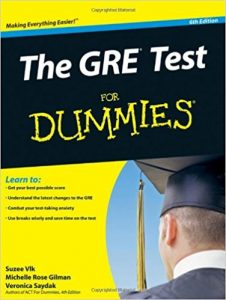 The GRE Test for Dummies (6th Edition) – Michelle Rose Gilman, Veronica Saydak, Suzee Vlk [PDF] [English]