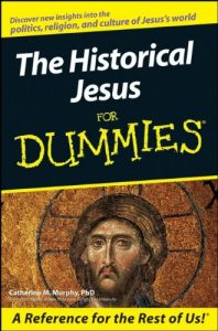 The Historical Jesus for Dummies – Catherine M. Murphy [PDF] [English]