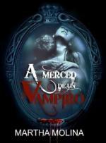 A merced de un vampiro – Martha Molina [PDF]