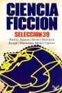 Ciencia ficción Selección #39 – AA.VV. [PDF]