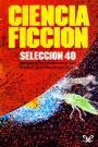 Ciencia ficción Selección #40 – AA.VV. [PDF]