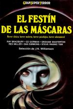 El festín de las máscaras – AA. VV., Ray Bradbury, Ed Gorman, Adobe James, Graham Masterton, William F. Nolan [PDF]