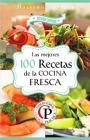 Las mejores 100 recetas de la cocina fresca (Colección Cocina Práctica – Edición Limitada N° 3) – Mariano Orzola [PDF]