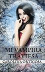 Mi vampira traviesa – Carolina Ortigosa [PDF]