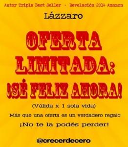 Oferta Limitada ¡Sé feliz ahora! – Lázzaro [PDF]