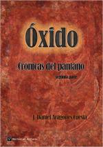 Óxido (Crónicas del pantano nº 2) – J. Daniel Aragonés Cuesta [PDF]