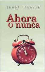 Ahora o nunca – Janet Guerra [PDF]