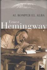 Al romper el alba – Ernest Hemingway, Patrick Hemingway [PDF]