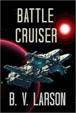 Battle Cruiser – B. V. Larson [PDF] [English]
