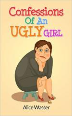 Confessions of an Ugly Girl – Alice Wasser [PDF] [English]