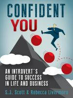 Confident You: An Introvert's Guide to Success in Life and Business – S.J. Scott, Rebecca Livermore [PDF] [English]