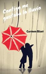 Contigo me gustaba la lluvia – Carmen Bizet [PDF]