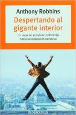 Despertando Al Gigante Interior: Un Viaje de Autodescubrimeinto Hacia La Realizacion Personal – Anthony Robbins [PDF]