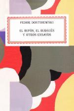 El bufón, el burgués y otros ensayos – Fiódor Dostoyevski [PDF]