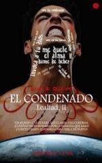 El condenado (Lealtad #2) – Liah S. Queipo [PDF]