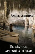 El día que aprendí a flotar – Angel Arribas [PDF]