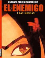 El enemigo: Tomo 1 – Las moscas – Thierry Robberecht [PDF]