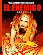 El enemigo: Tomo 2 – La bruja – Thierry Robberecht [PDF]