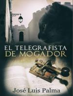 El telegrafista de Mogador – José Luis Palma [PDF]