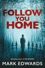 Follow You Home – Mark Edwards [PDF] [English]