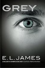 Grey (Edición en español): Cincuenta sombras de Grey contada por Christian – E. L. James [PDF]