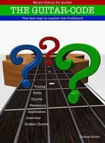 Guitar-Code: The fast way to master the fretboard – Thomas Ender [PDF] [English]