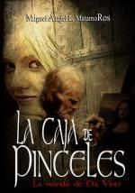 La caja de pinceles: La manda de Da Vinci – Miguel Ángel L. Matamoros [PDF]