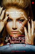La sagrada (Lealtad, #3) – Liah S. Queipo [PDF]
