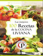 Las mejores 100 recetas de la cocina liviana (Colección Cocina Práctica – Edición Limitada) – Mariano Orzola [PDF]
