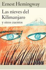 Las nieves del Kilimanjaro y otros cuentos – Ernest Hemingway [PDF]