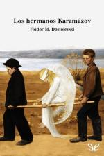 Los hermanos Karamazov – Fiódor Dostoyevski [PDF]