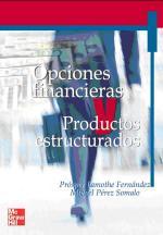 Opciones Financieras y Productos Estructurados (Segunda Edición) – Prosper Lamothe Fernández [PDF]