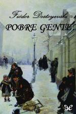 Pobre gente – Fiódor Dostoyevski [PDF]