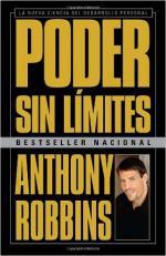 Poder sin límites: La nueva ciencia del desarrollo personal – Anthony Robbins [PDF]