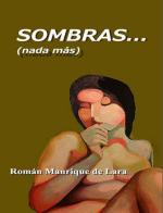 Sombras… (nada más) – Román Manrique de Lara [PDF]