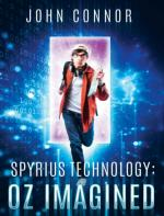 Spyrius Technology: Oz Imagined – John Connor [PDF] [English]