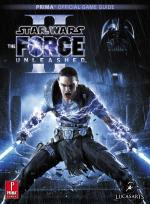 Star Wars: The Force Unleashed II: Prima Official Game Guide [PDF] [English]