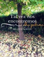 Tal vez nos encontremos: Relatos cortos – Elba Pedrosa [PDF]