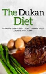 The Dukan Diet: A High Protein Diet Plan To Help You Lose Weight And Keep It Off For Life (attack phase, weight loss recipes, high protein diets, diet plans) – Susan T. Williams [PDF] [English]