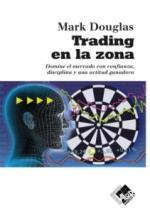 Trading En La Zona – Mark Douglas [PDF]