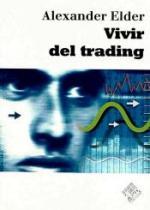 Vivir del trading psicología, tácticas de trading, gestión del dinero – Alexander Elder [PDF]