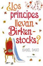 ¿Los príncipes llevan Birkenstocks? – Isabel Dago [PDF]