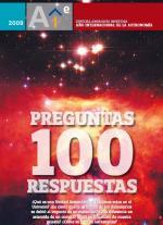 100 Preguntas, 100 Respuestas – Instituto de Astrofísica de Andalucía y el Observatorio Astronómico de Calar Alto [PDF]